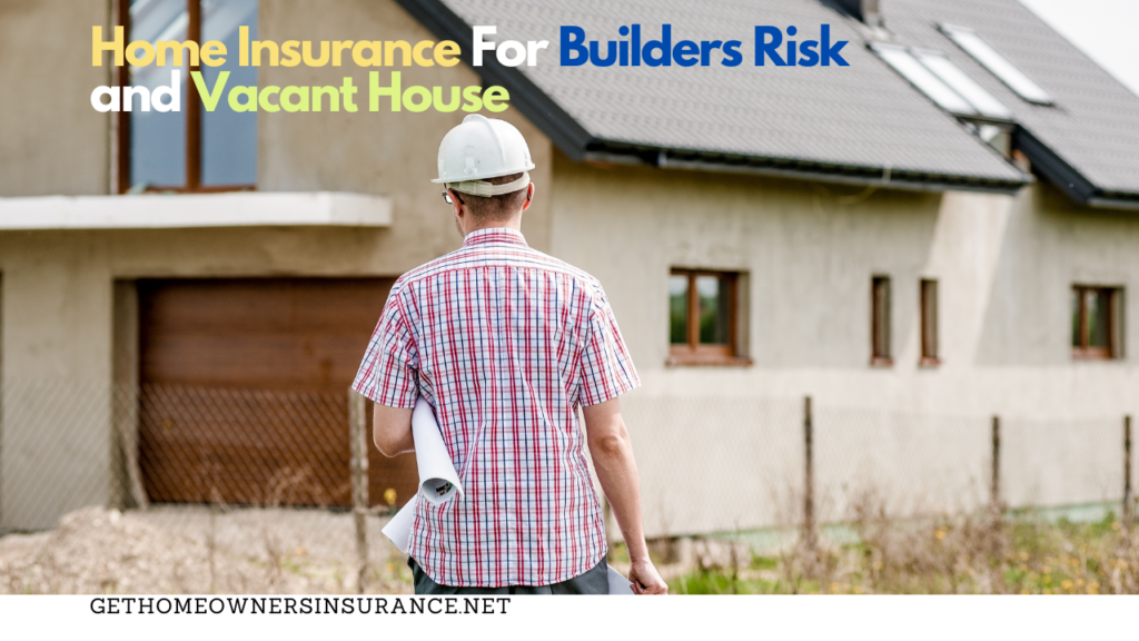 Home Insurance Vacant House